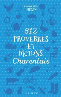 812 proverbes et dictons charentais
