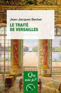 Le traité de Versailles