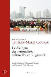 Le dialogue des rationalités culturelles et religieuses