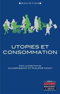 Utopies et consommation
