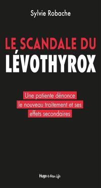 Le scandale du Levothyrox