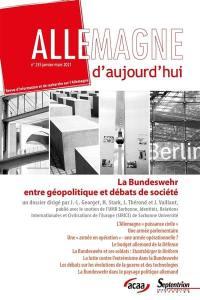 Allemagne d'aujourd'hui. n° 235, La Bundeswehr entre géopolitique et débats de société