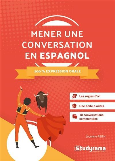 Mener une conversation en espagnol
