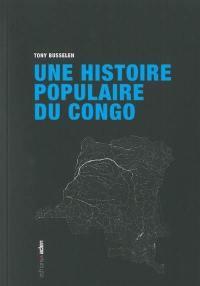 Une histoire populaire du Congo