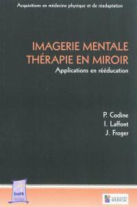 Imagerie mentale, thérapie en miroir