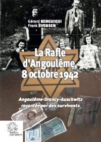 La rafle d'Angoulême, 8 octobre 1942