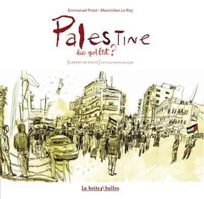 Palestine, dans quel Etat ?