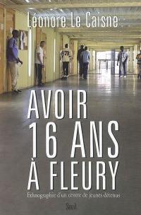 Avoir 16 ans à Fleury