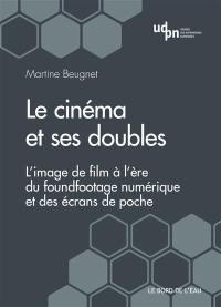 Le cinéma et ses doubles