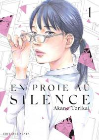 En proie au silence. Volume 1,