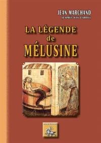 La légende de Mélusine