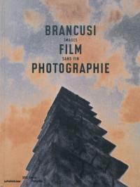 Brancusi, film, photographie