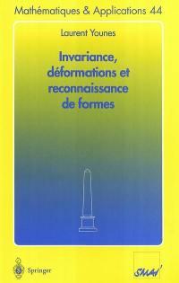 Invariance, déformations et reconnaissance de formes