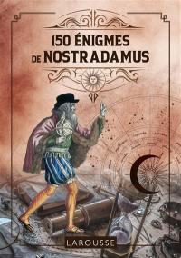150 énigmes de Nostradamus