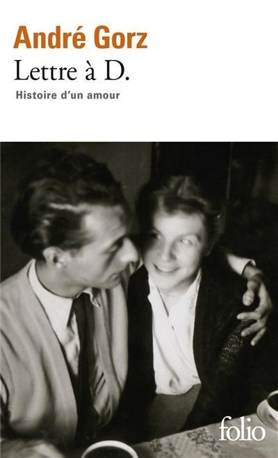 Lettre à D. : histoire d'un amour