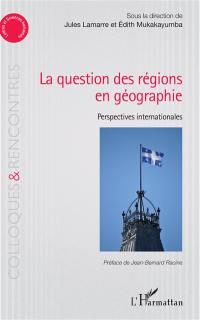 La question des régions en géographie