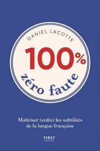 100 % zéro faute
