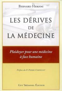 Les dérives de la médecine