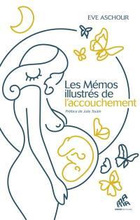 Les mémos illustrés de l'accouchement
