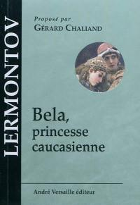 Bela, princesse caucasienne