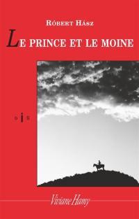 Le prince et le moine