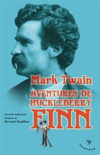 Aventures d'Huckleberry Finn