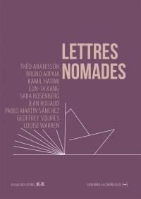Lettres nomades. Volume 6,