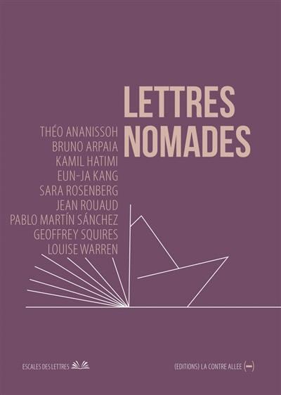 Lettres nomades. Vol. 6