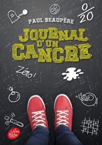 Journal d'un cancre ou Les tribulations de Guillaume Planchet en classe de sixième 4. Volume 1,