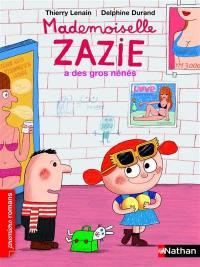 Mademoiselle Zazie, Mademoiselle Zazie a des gros nénés