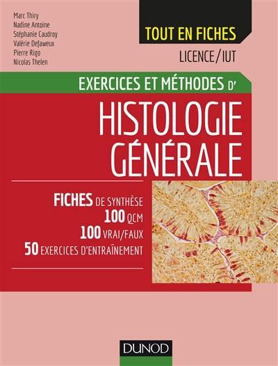 Exercices et méthodes d'histologie générale
