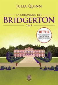 La chronique des Bridgerton. Volume 7 & 8,