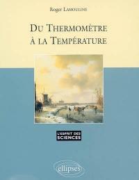 Du thermomètre à la température