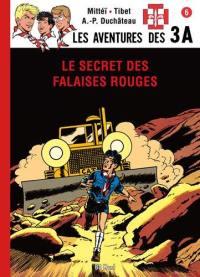 Les aventures des 3A. Volume 6, Le secret des falaises rouges