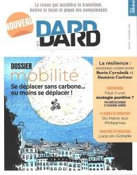 Dard/Dard : la revue qui accélère la transition, butine le local et pique les consciences. n° 1, Mobilité