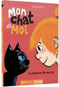 Mon chat et moi. Volume 1, La surprise de ma vie
