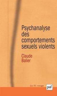 Psychanalyse des comportements sexuels violents