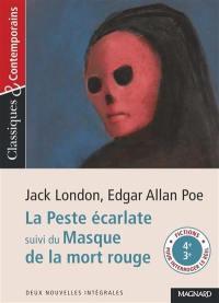 La peste écarlate. Suivi de Le masque de la mort rouge