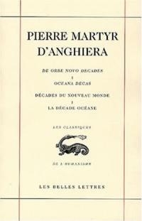 Décades du Nouveau Monde. Volume 1, La décade océane *** Quatrième voyage de Christophe Colomb