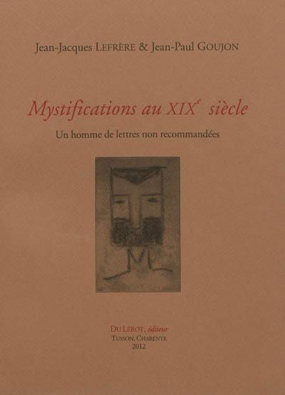 Mystifications au XIXe siècle
