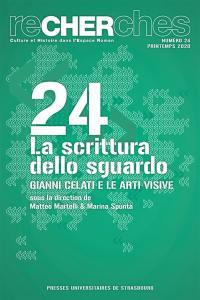 Recherches, culture et histoire dans l'espace roman. n° 24, La scrittura dello sguardo