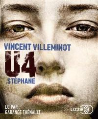U4, Stéphane