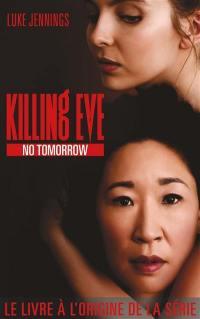 Killing Eve. Volume 2, No tomorrow
