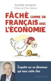 Fâché comme un Français avec l'économie