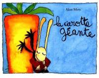 La carotte géante