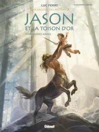 Jason et la Toison d'or. Volume 1, Premières armes
