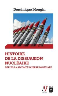 Histoire mondiale de la dissuasion nucléaire