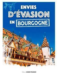 Envies d'évasion en Bourgogne