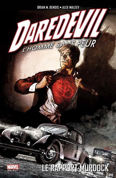 Daredevil. Volume 4, Le rapport Murdock