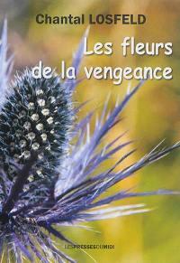 Les fleurs de la vengeance